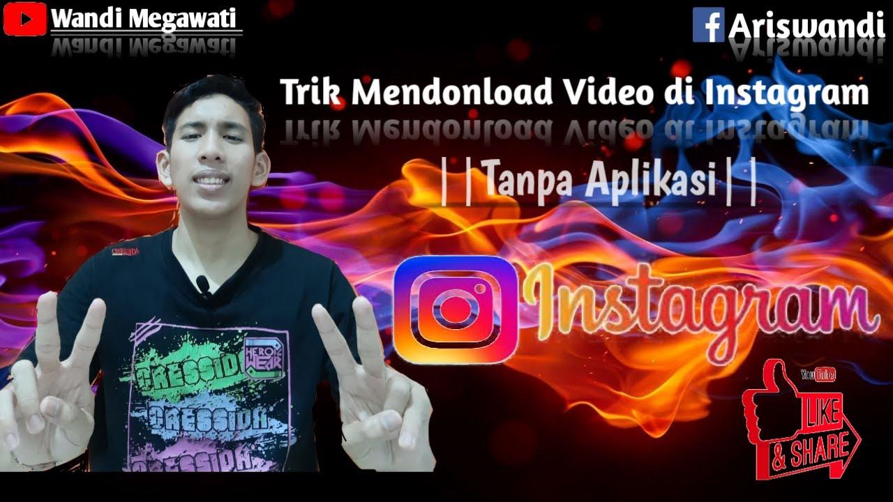 Cara Mendownload Video dari Instagram|| Tanpa Aplikasi|| - YouTube