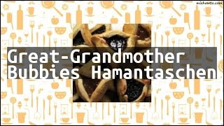 Recipe Great-Grandmother Bubbies Hamantaschen