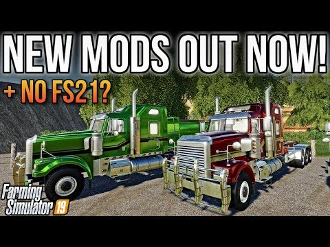 NEW MODS FS19 + THERE WILL BE NO FS21?!