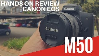 Canon EOS M50 Review   First Looks   Hands On