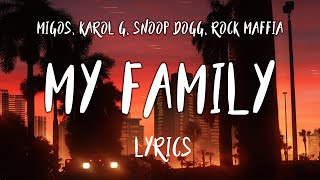 "Migos, KAROL G, Snoop Dogg & Rock Mafia - My Family (""The Addams Family"" OST) (Lyrics, Letra)"