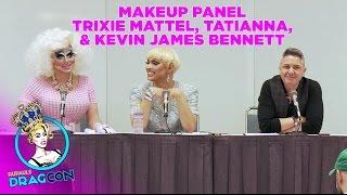 Trixie Mattel & Tatianna w/ Kevin James Bennett: Makeup Panel at RuPaul