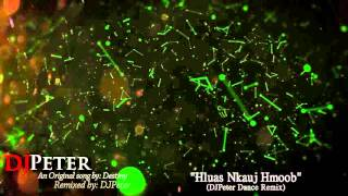 Destiny - Hluas Nkauj Hmoob (DJPeter Dance REmix)
