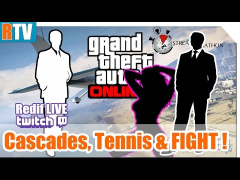 GTA ONLINE [PC] - Cascades, Tennis & FIGHT !