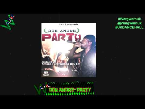 :::WARGWARN UK::: DON ANDRE-PARTY