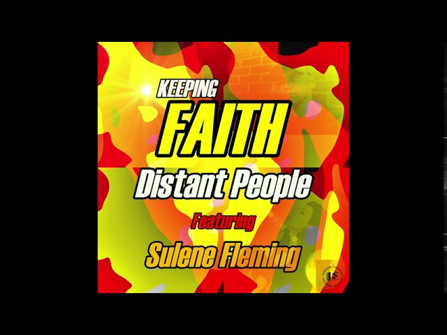 Distant People ft Sulene Fleming 'Keeping Faith' (Promo)