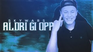 ALDRI GI OPP! | Skywars