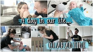 A Day In Our Life In Quarantine with Baby...
