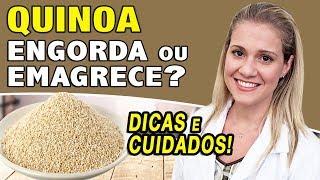 Quinoa Engorda ou Emagrece? [DICAS + CUIDADOS]