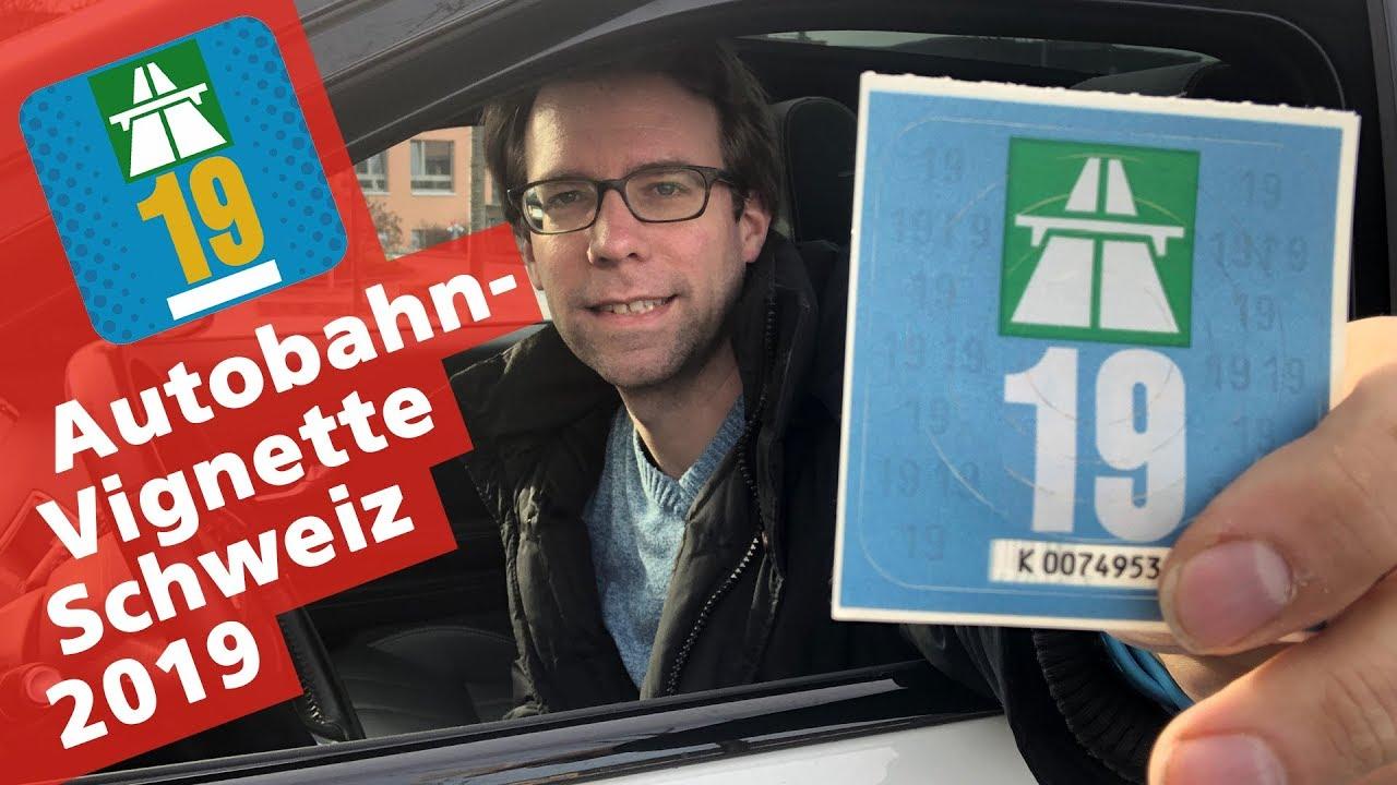 Schweizer Autobahn Vignette 2019 Petrolheadch
