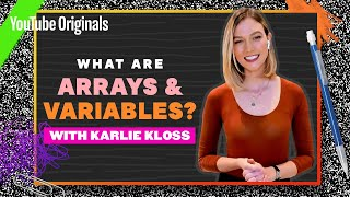 Variables, Functions, and Arrays with Karlie Kloss