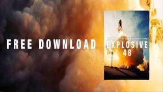 Explosive 48 (Mark Cast Remix)