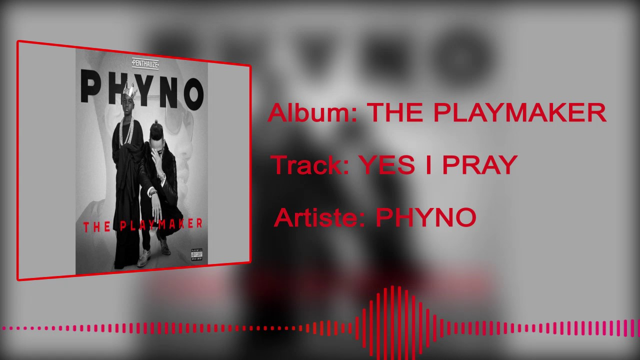 Phyno - Yes, I Pray [Official Audio]