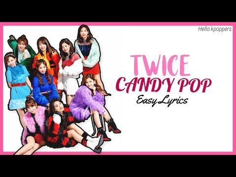 TWICE (트와이스) – 'Candy Pop' Easy Lyrics
