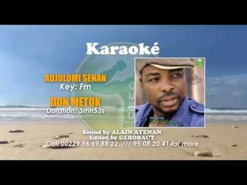 Karaoke Don Metok Adjolomi Senan avec lead