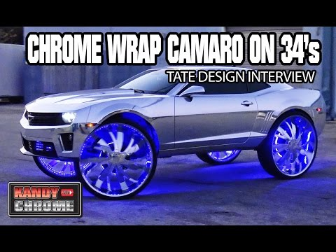 KandyonChrome: CHROME WRAP CAMARO ON 34's