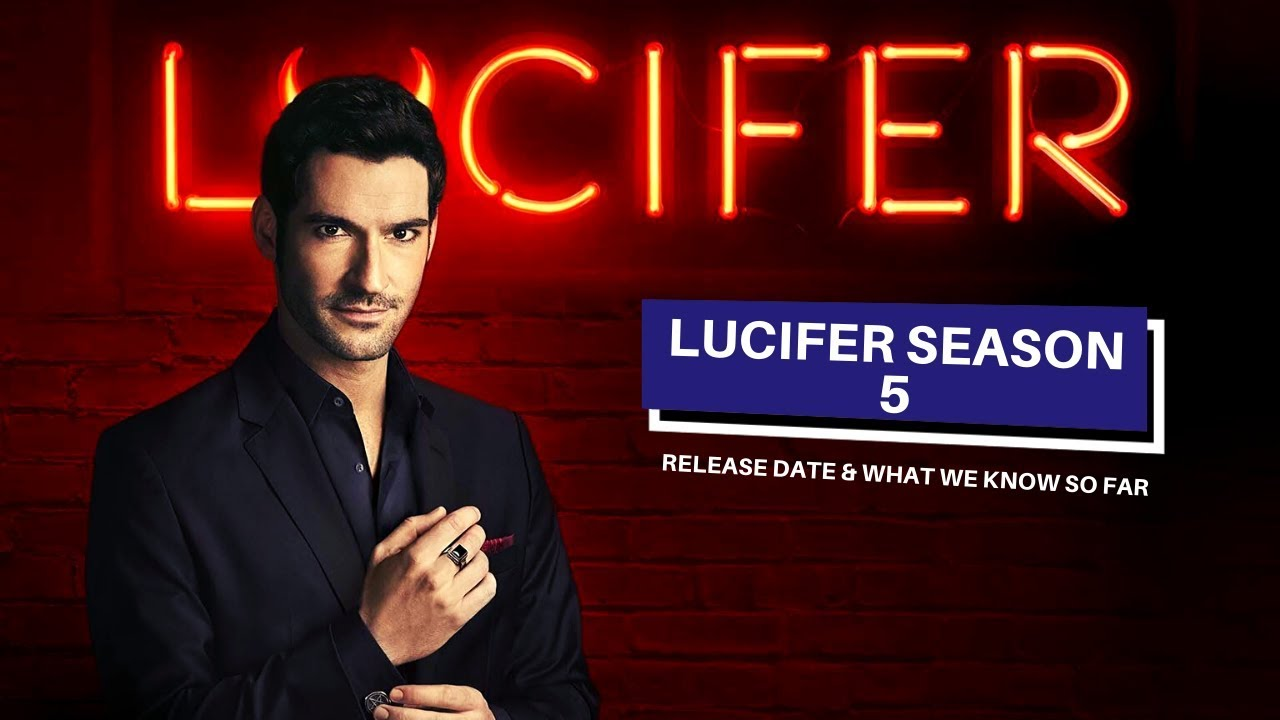 Lucifer Season 5 Netflix Release Date What We Know So Far Youtube