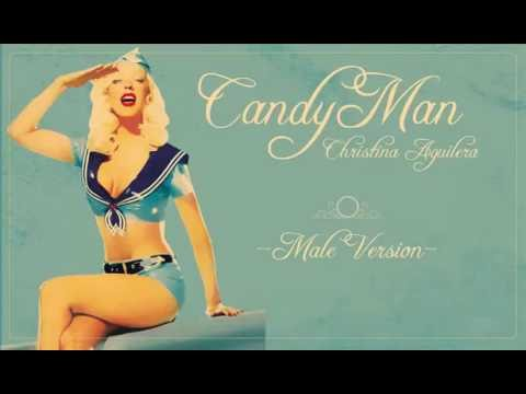 Candyman - Christina Aguilera · Male Version(LowPitch)