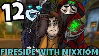 Fireside With Nixxiom #12 - Unboxing Stuff and Dealing With Social Anxiety