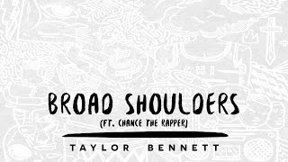 taylor bennett broad shoulders ft chance the rapper