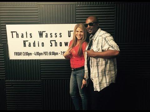ThatsWasssUp Radio Show 9 18 15