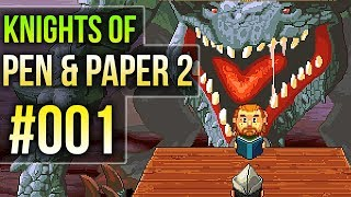 Mein erstes PEN & PAPER Abenteuer 🎲 Knights of Pen and Paper 2 #001
