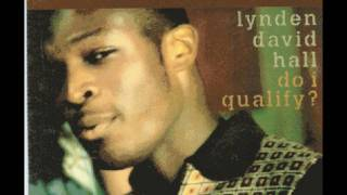 LYNDEN DAVID HALL ~ Do I Qualify (Dark Extended Mix)