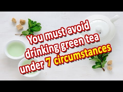 Side Effects Of Green Tea - When And Who Should Avoid It?