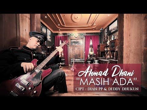 Ahmad Dhani - Masih Ada