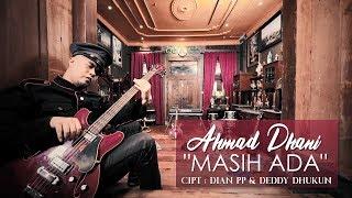Download Video Ahmad Dhani - Masih Ada MP3 3GP MP4