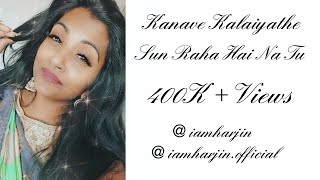 Sun Raha Hai Na Tu - Aashiqui 2 (Tamil Version) Kanave Kalaiyathe - Harjin