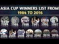 RootBux.com - Asia Cup Winners List Since From 1984 To 2016 | Asia Cup All Winners