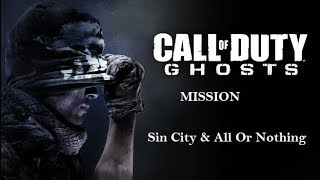 Call of Duty Ghosts Mission Sin City & All Or Nothing  Gameplay Part 7 No Commentary