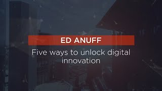 Five ways to unlock digital innovation