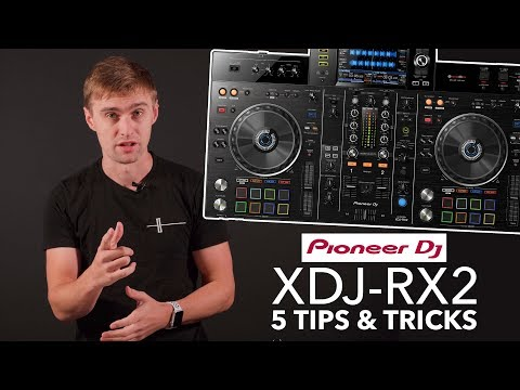 Pioneer XDJ RX2 - 5 Tips & Tricks (+ Mixing Ideas for DJs)