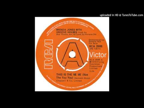 Brenda Jones with Groove Holmes - This Is the Me Me (Not the You You) [1976]