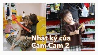 Nhật Ký của Cam Cam 2 | Đi siêu thị , Chun Chun đi chơi cuối tuần Vlog 68