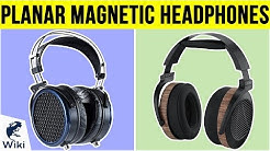 10 Best Planar Magnetic Headphones 2019