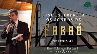 Gênesis 41: José Interpreta os sonhos de Faraó