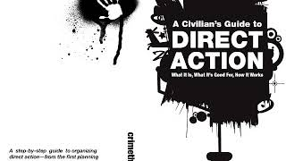 A step by step guide to Direct Action: What It Is, What It's Good for, How It Works