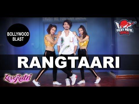 Rangtaari Dance Video | Loveratri | Vicky Patel Choreography | Aayush Sharma | Yo Yo Honey Singh