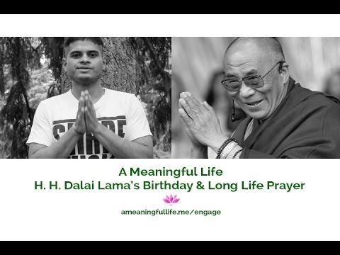 Dalai Lama's Birthday & Long Life Prayer - A Meaningful Life