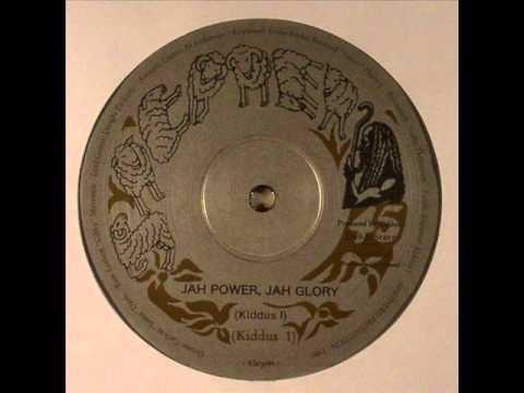 Kiddus I Jah Power - Jah Glory
