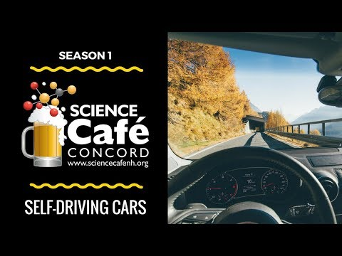 Science Cafe NH Concord - Episode 4 (Selfdriving Cars)