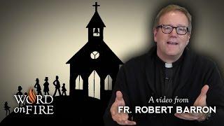 Bishop Barron on Leaving The Church