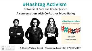 #HASHTAG ACTIVISM: A CONVERSATION WITH CO-AUTHOR MOYA BAILEY