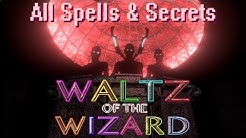 Waltz of the Wizard - All Spells & Secrets (VR gameplay, no commentary)