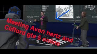Gta 5 online meeting avon hertz and clifford