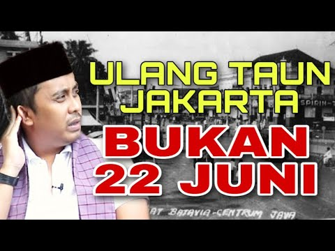 TERKUAK ‼️ Babe Ridwan Saidi BONGKAR KONGKALIKONG Penentuan Hari Ulang Tahun Jakarta
