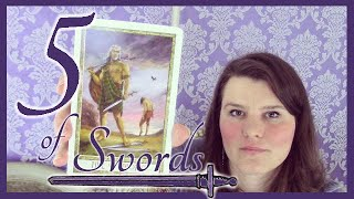 5 Five of Swords Tarot Card Meaning Upright & Reversed